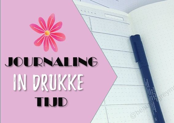 Bullet journal set-up in drukke tijden
