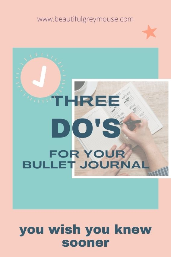 Three do's for your bullet journal