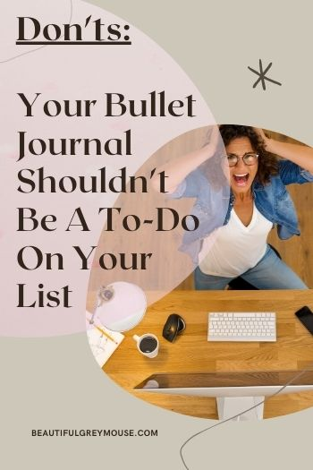 A Bullet Journal Is Not A To Do