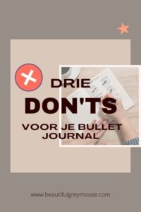 Three don'ts for using your bullet journal