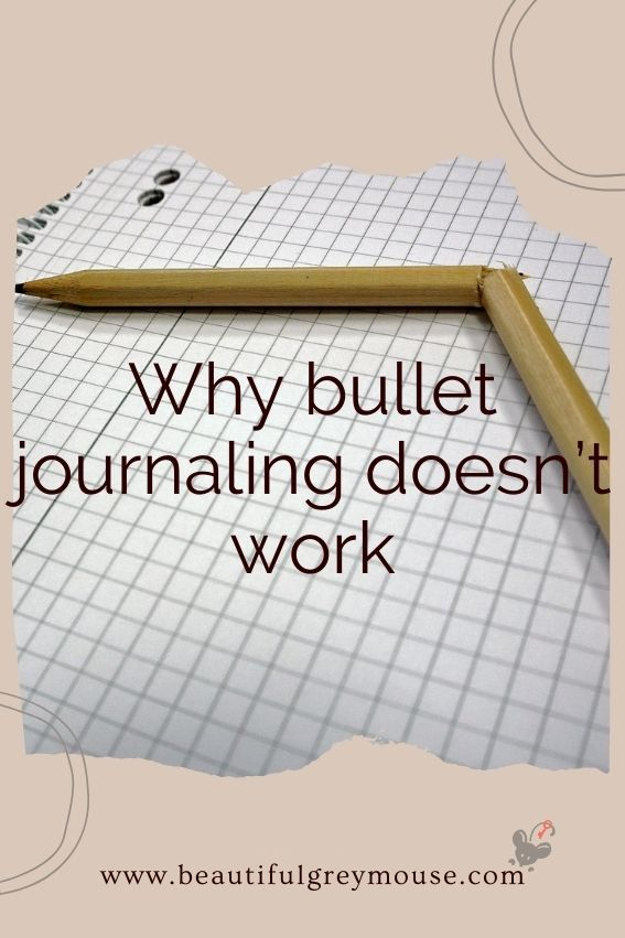 Why a bullet journal doesn't work