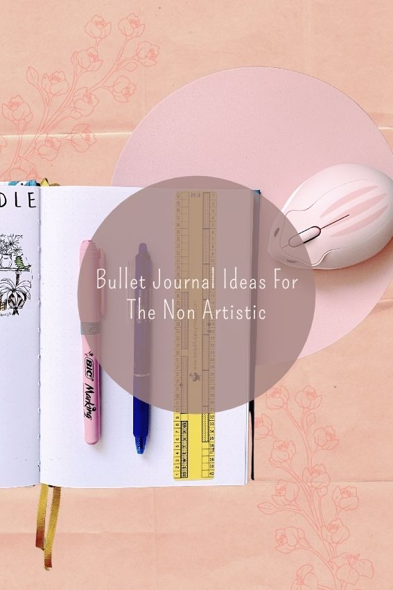 Bullet Journal Spreads Ideas For The Non Artistic