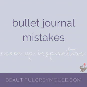 bullet journaling mistakes and coverups